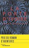 Télécharger le livre :  La Porte d'ivoire - prix roman d'aventures 2018