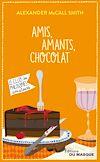 Télécharger le livre :  Amis, Amants, Chocolat