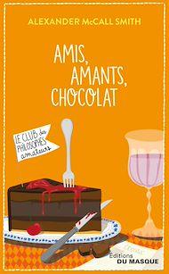 Téléchargez le livre :  Amis, Amants, Chocolat