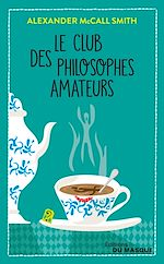 Download this eBook Le Club des philosophes amateurs
