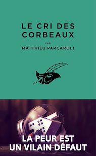Téléchargez le livre :  Le Cri des corbeaux
