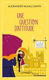 Télécharger le livre :  Une question d'attitude