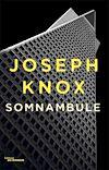 Télécharger le livre :  Somnambule