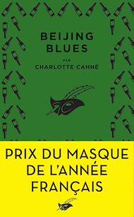 Téléchargez le livre :  Beijing Blues