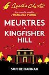Télécharger le livre :  Meurtres à Kingfisher Hill