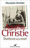 Télécharger le livre :  Christie, Duchesse de la mort