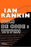Télécharger le livre :  Nom de code : Witch