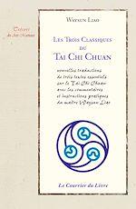 Download this eBook Les 3 classiques du Tai chi chuan