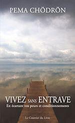 Download this eBook Vivez sans entrave