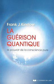 Téléchargez le livre :  La guérison quantique