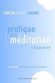 Téléchargez le livre :  Pratique de la méditation à chaque instant