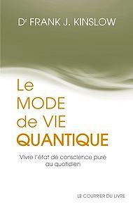 Téléchargez le livre :  Le mode de vie quantique