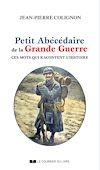 Télécharger le livre :  Petit abécédaire de la grande guerre