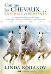 Télécharger le livre :  Comme les chevaux... Ensemble et puissants