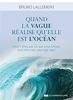 Download this eBook Quand la vague réalise qu'elle est l'océan