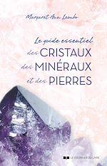 Download this eBook Le guide essentiel des cristaux, des minéraux et des pierres