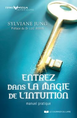 Download the eBook: Entrez dans la magie de l'intuition