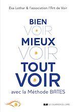 Download this eBook Bien voir, mieux voir, tout voir