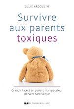 Download this eBook Survivre aux parents toxiques