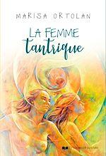 Download this eBook La femme tantrique