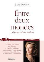 Download this eBook Entre deux mondes