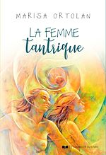 Download this eBook La femme tantrique