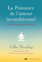 Téléchargez le livre :  La puissance de l'amour inconditionnel