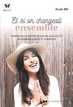 Download this eBook Et si on changeait ensemble
