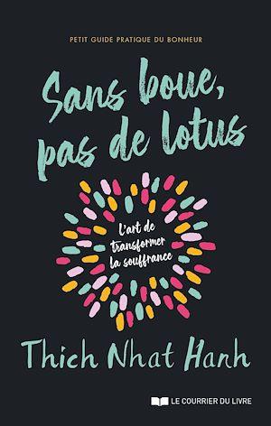 Téléchargez le livre :  Sans boue, pas de lotus