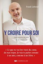 Download this eBook Y croire pour soi
