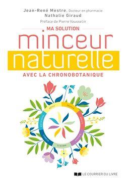 Download the eBook: Ma solution minceur naturelle avec la chronobotanique