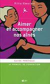 Télécharger le livre : Aimer et accompagner nos aînés