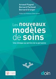 Téléchargez le livre :  Les nouveaux modèles de soins