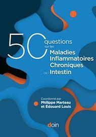 Téléchargez le livre :  50 questions sur les maladies inflammatoires chroniques de l'intestin (MICI)