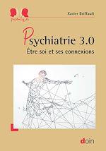 Téléchargez le livre :  Psychiatrie 3.0