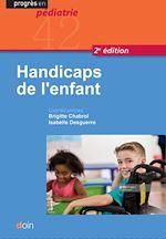 Téléchargez le livre :  Handicaps de l'enfant