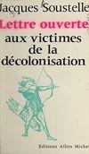 Télécharger le livre :  Lettre ouverte aux victimes de la décolonisation