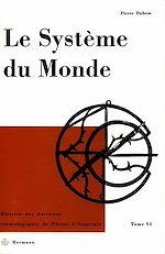 Téléchargez le livre :  Le système du monde. Tome VI