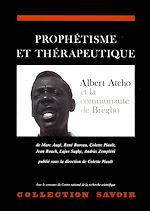 Téléchargez le livre :  Prophétisme et thérapeutique