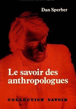 Téléchargez le livre :  Le Savoir des anthropologues