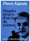 Télécharger le livre :  Simples propos d'un homme de science