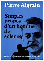 Download this eBook Simples propos d'un homme de science