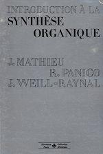 Téléchargez le livre :  Introduction à la synthèse organique