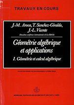 Téléchargez le livre :  Géométrie algébrique et applications : actes, vol. 1