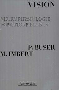 Téléchargez le livre :  Neurophysiologie fonctionnelle. Tome IV
