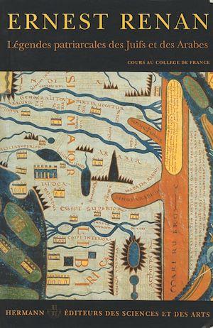 Téléchargez le livre :  Légendes patriarcales des Juifs et des Arabes