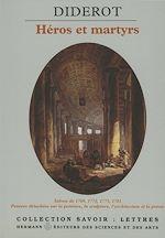 Téléchargez le livre :  Salons de 1769 à 1781, pensées détachées : héros et martyrs