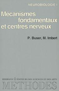 Téléchargez le livre :  Neurobiologie, vol. 1