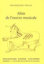 Téléchargez le livre :  Aléas de l'œuvre musicale