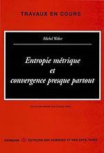 Download this eBook Entropie métrique et convergence presque partout